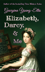 This is the cover image of Elizabeth, Darcy, and Me - a Pride and Prejudice Variation